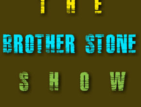 The Brother Stone Show Episode 5 Playlist