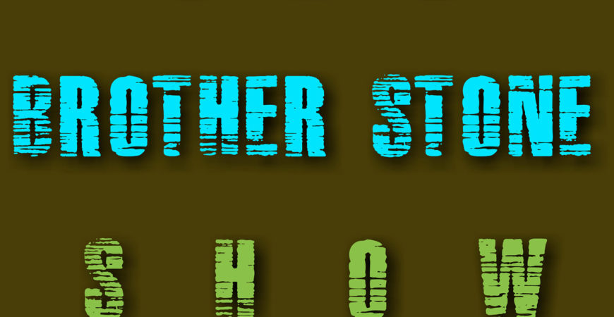 The Brother Stone Show Episode 3 Playlist
